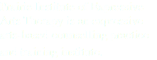 Prairie Institute of Expressive Arts Therapy is an expressive arts-based counselling practice and training institute.